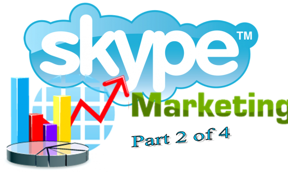 http://anthonyflatt.com/skype-marketing-part-2-of-4/